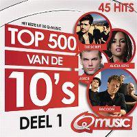 Cover  - Het beste uit de Q Music Top 500 van de 10's (2015)