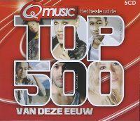 Cover  - Het beste uit de Q Music Top 500 van deze eeuw (2009)