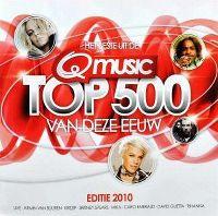 Cover  - Het beste uit de Q Music Top 500 van deze eeuw - Editie 2010