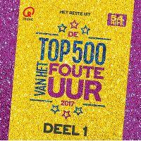 Cover  - Het beste uit de Top 500 van het foute uur (2017)
