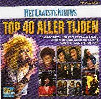 Cover  - Het Laatste Nieuws - Top 40 aller tijden
