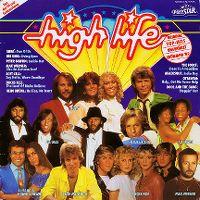 Cover  - High Life - Original Top-Hits ungekürzt Frühjahr '82