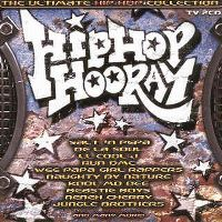 Cover  - Hip Hop Hooray - The Ultimate Hip Hop Collection