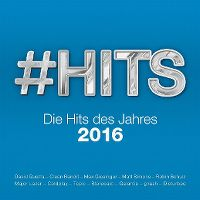 Cover  - #Hits 2016 - Die Hits des Jahres