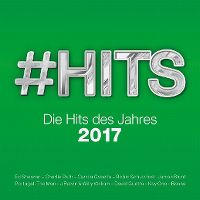 Cover  - #Hits 2017 - Die Hits des Jahres