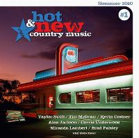 Cover  - Hot & New Country Music #1 - Sommer 2010