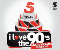 Cover  - I Love The 90's - 5 Years Anniversary Edition
