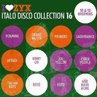 Cover  - I Love ZYX - Italo Disco Collection 16