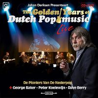 Cover  - Johan Derksen Presenteert: The Golden Years Of Dutch Pop Music Live