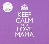 Cover  - Keep Calm And Love Mama
