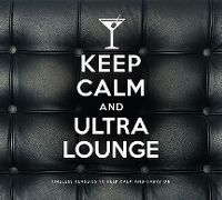 Cover  - Keep Calm And Ultra Lounge