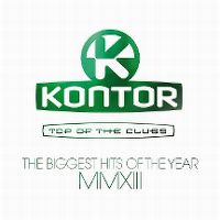 Cover  - Kontor - Top Of The Clubs - The Biggest Hits Of The Year MMXIII
