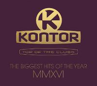 Cover  - Kontor - Top Of The Clubs - The Biggest Hits Of The Year MMXVI
