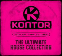 Cover  - Kontor - Top Of The Clubs - The Ultimate House Collection