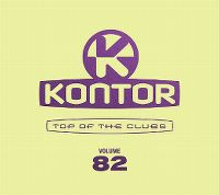 Cover  - Kontor - Top Of The Clubs Volume 82
