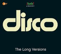Cover  - Kult! präsentiert Disco - The Long Versions