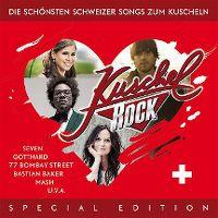 Cover  - KuschelRock - Die schönsten Schweizer Songs zum Kuscheln