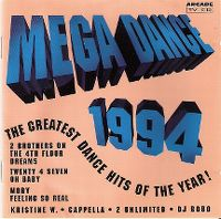 Cover  - Mega Dance 1994 - The Greatest Dance Hits Of The Year!