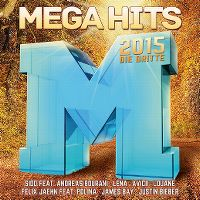 Cover  - Megahits 2015 - Die Dritte