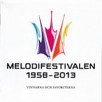 Cover  - Melodifestivalen 1958-2013 - Vinnarna och favoriterna