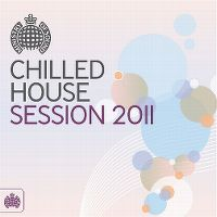 Cover  - Ministry Of Sound - Chilled House Session 2011