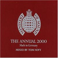 Cover  - Ministry Of Sound - The Annual 2000 - Made In Germany - Mixed By Tom Novy