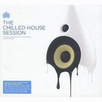 Cover  - Ministry Of Sound - The Chilled House Session