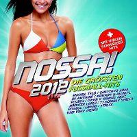 Cover  - Nossa! 2012 - Die grössten Fussball-Hits