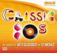Cover  - Nostalgie - Classic 80s: De grootste 80's classics en 12 inches