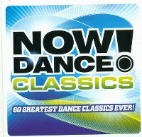 Cover  - Now Dance! Classics - 60 Greatest Dance Classics Ever!