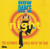 Cover  - Now Dance Party Night - The Ultimate Dance-Mix Of The Year