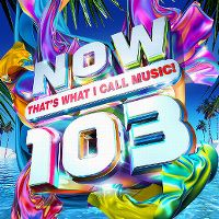 Cover  - Now That's What I Call Music! 103