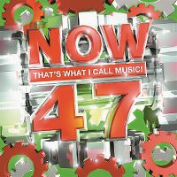 Cover  - Now That's What I Call Music! 47