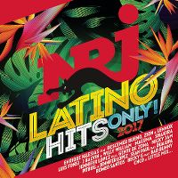 Cover  - NRJ Latino Hits Only! 2017