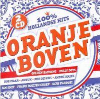Cover  - Oranje boven - 100% Hollandse hits
