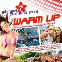 Cover  - Pat Farrell - Street Parade - Warm Up - Official House Compilation 2013