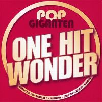 Cover  - Pop Giganten - One Hit Wonder