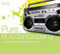 Cover  - Pure... 80s Dance Party