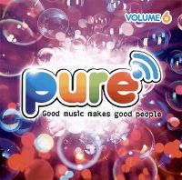 Cover  - Pure FM volume 6 - Good Music Makes Good People