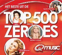 Cover  - Q-music - Het beste uit de Top 500 van de zeroes