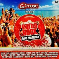 Cover  - Q Music Presents Party Rock - The Anthems
