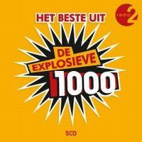 Cover  - Radio 2 - Het beste uit De Explosieve 1000