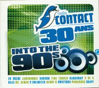 Cover  - Radio Contact 30 ans - Into The 90's