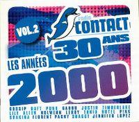 Cover  - Radio Contact 30 ans - Les années 2000 vol. 2