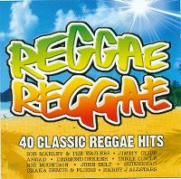 Cover  - Reggae Reggae - 40 Classic Reggae Hits
