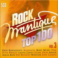 Cover  - Rock'mantique Top 100 Vol. 3