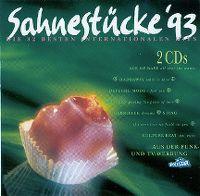 Cover  - Sahnestücke '93 - Die 32 besten internationalen Hits