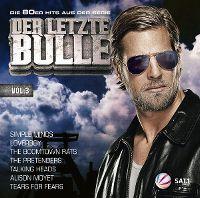 Cover  - SAT.1 - Der letzte Bulle - Die 80er Hits aus der Serie - Vol. 3