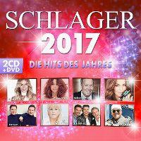 Cover  - Schlager 2017 - Die Hits des Jahres