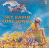 Cover  - Sky Radio Love Songs · All Your Favorites Hits